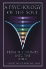 A Psychology of the Soul: From the Infinite into the Finite Cover Image