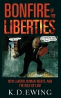Bonfire of the Liberties: New Labour, Human Rights, and the Rule of Law Cover Image