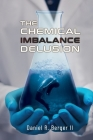 The Chemical Imbalance Delusion Cover Image