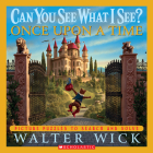 Can You See What I See? Once Upon a Time: Picture Puzzles to Search and Solve Cover Image