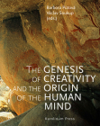 The Genesis of Creativity and the Origin of the Human Mind Cover Image
