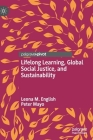 Lifelong Learning, Global Social Justice, and Sustainability Cover Image
