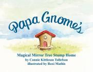 Papa Gnome's Magical Mirror Tree Stump Home Cover Image