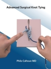 Advanced Surgical Knot Tying Cover Image