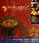 Fonda San Miguel: Thirty Years of Food and Art Cover Image