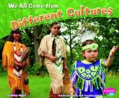 We All Come from Different Cultures (Celebrating Differences) Cover Image