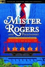 Mister Rogers and Philosophy (Popular Culture and Philosophy #128) Cover Image