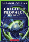 Gregor and the Prophecy of Bane (The Underland Chronicles #2: New Edition) Cover Image
