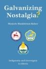 Galvanizing Nostalgia?: Indigeneity and Sovereignty in Siberia Cover Image
