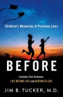Before: Children's Memories of Previous Lives Cover Image
