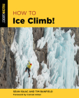 How to Ice Climb! (How to Climb) Cover Image