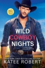 Wild Cowboy Nights: a Foolproof Love collection Cover Image
