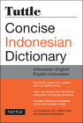 Tuttle Concise Indonesian Dictionary: Indonesian-English/English-Indonesian Cover Image