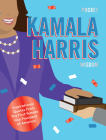 Pocket Kamala Harris Wisdom: Inspirational Quotes From The First Female Vice President of America Cover Image