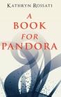 A Book For Pandora Cover Image