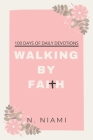 100 Days of Walking By Faith - Devotional Journal Cover Image