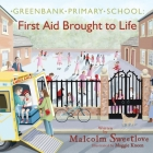 Greenbank Primary: First Aid Brought to Life Cover Image