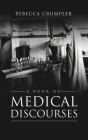 Book of Medical Discourses Cover Image