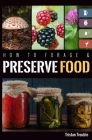 How to Forage & Preserve Food Cover Image