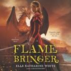 Flamebringer Lib/E: A Heartstone Novel Cover Image