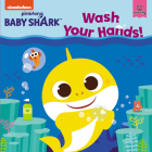 Baby Shark: Wash Your Hands! Cover Image