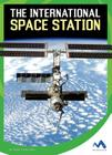 The International Space Station (Wonders of Space) Cover Image