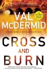 Cross and Burn (Tony Hill and Carol Jordan) Cover Image