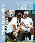 The Complete Guide to Sports Injuries Cover Image