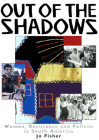 Out of the Shadows: Women, Resistance and Politics in South America Cover Image