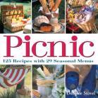Picnic: 125 Recipes with 29 Seasonal Menus Cover Image