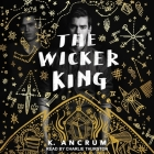The Wicker King Lib/E Cover Image
