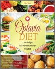 Optavia Diet: The Complete Beginners Guide for Lifelong Transformation and Extreme Fat Burn at All Ages without Feeling Hungry - Low Cover Image