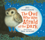 The Owl Who Was Afraid of the Dark Cover Image