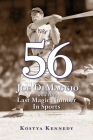 56: Joe Dimaggio and the Last Magic Number in Sports Cover Image