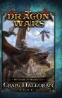 Monarch Madness: Dragon Wars - Book 6 Cover Image