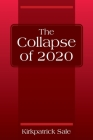 The Collapse of 2020 Cover Image