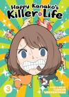 Happy Kanako's Killer Life Vol. 3 Cover Image