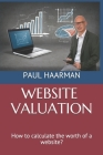 Website Valuation: How to calculate the worth of a website? Cover Image