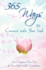 365 Ways to Connect with Your Soul Cover Image