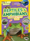 National Geographic Kids Reptiles and Amphibians Sticker Activity Book Cover Image