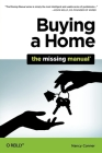 Buying a Home: The Missing Manual Cover Image