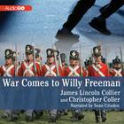 War Comes to Willy Freeman Lib/E (Arabus Family Saga #1) Cover Image