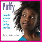 Puffy: People Whose Hair Defies Gravity Cover Image