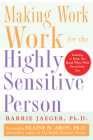 Making Work Work for the Highly Sensitive Person Cover Image