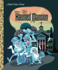 The Haunted Mansion (Disney Classic) (Little Golden Book) Cover Image