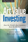 The Art of Value Investing: How the World's Best Investors Beat the Market (Wiley Finance #531) Cover Image