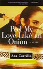 Peel My Love Like an Onion: A Novel Cover Image