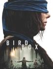 Bird Box: Screenplays Cover Image