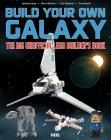 Build Your Own Galaxy: The Big Unofficial Builder's Book Cover Image