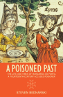 A Poisoned Past: The Life and Times of Margarida de Portu, a Fourteenth-Century Accused Poisoner (Thinking Historically) Cover Image